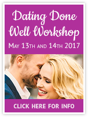 Dating Done Well Workshop